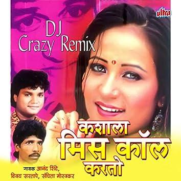 Kashala Misscall Karto Dj Crazy Remix