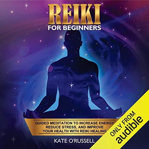 Reiki for Beginners: Guided Meditation to Increase Energy, Reduce Stress, and Improve Your Health with Reiki Healing Titelbild