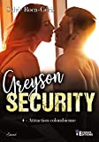 Attraction colombienne: Greyson Security, T4 (French Edition)