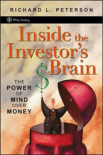 Inside the Investor's Brain: The Power of Mind Over Money (Wiley Trading Book 295) (English Edition)