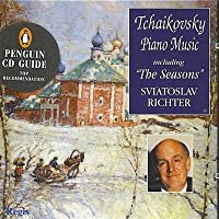 Tchaikovsky Piano Music Including The Seasons