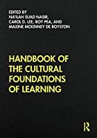 Handbook of the Cultural Foundations of Learning