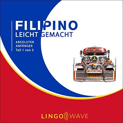 Filipino Leicht Gemacht - Absoluter Anfänger - Teil 1 von 3 Titelbild