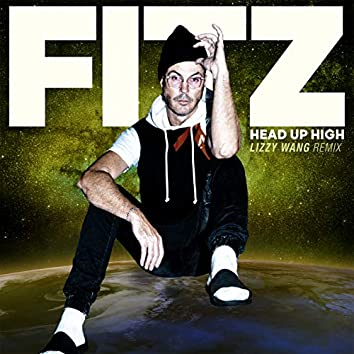 Head Up High (Lizzy Wang Remix)