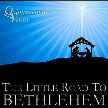 The Little Road To Bethlehem