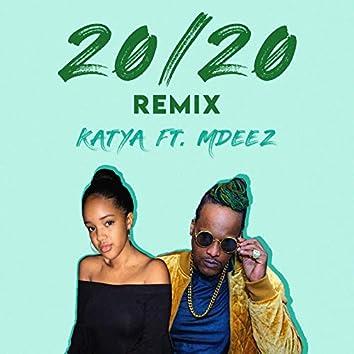 20 / 20 (Remix)
