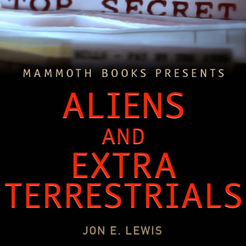 Mammoth Books Presents: Aliens & Extra-Terrestrials audiobook cover art