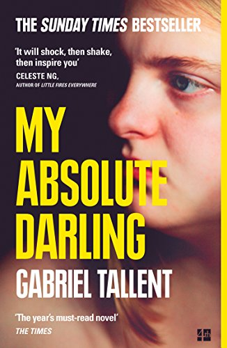 My Absolute Darling: The Sunday Times bestseller (English Edition)