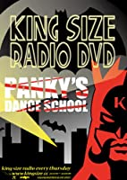 KING SIZE RADIO DVD ~PANKY'S DANCE SCHOOL~