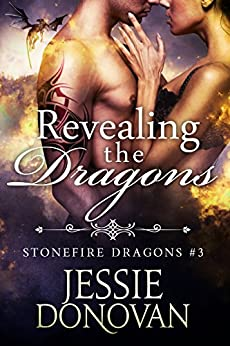 Revealing the Dragons (Stonefire British Dragons Book 3) by [Jessie Donovan, Hot Tree Editing]