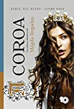 A coroa (SÉRIE TEU REINO Livro 2) (Portuguese Edition)