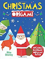 Christmas Origami: Includes Rainbow Origami Paper