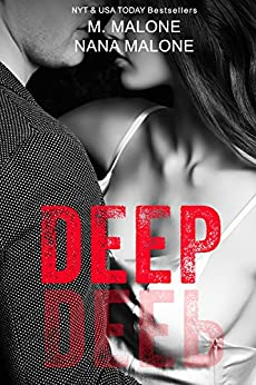 Deep (The Deep Duet Book 1) by [M. Malone, Nana Malone]