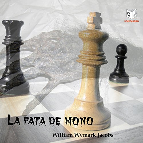 La Pata de Mono [The Monkey's Paw] audiobook cover art