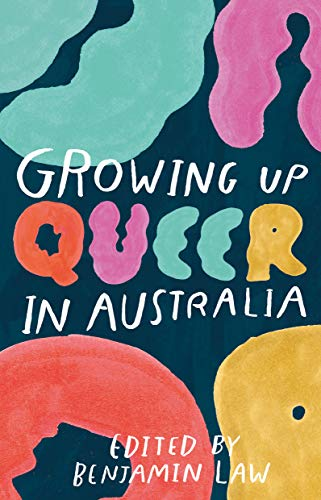 Growing Up Queer in Australia (English Edition)