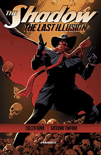 The Shadow: The Last Illusion (The Shadow Vol. 2)