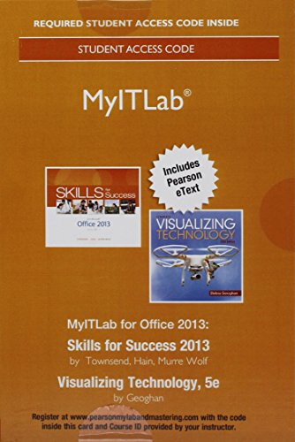 Mylab It 2013 with Pearson Etext -- Access Card -- For Skills 2013 with Visualizing Technology (Myitlab 2013)