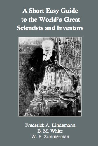 A Short, Easy Guide to the World's Great Scientists and Inventors (English Edition)