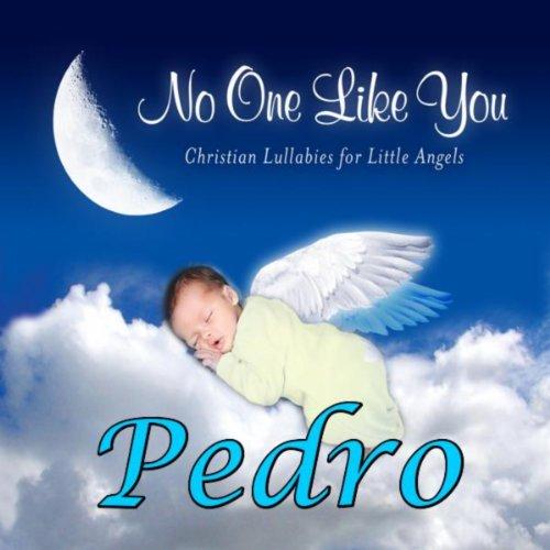 Pedro, I Love You So