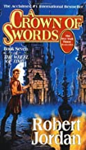 A Crown of Swords (The Wheel of Time, Book 7) by Jordan, Robert(November 15, 1997) Mass Market Paperback