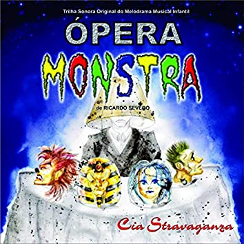 Ópera Monstra (Trilha Sonora Original do Melodrama Musical Infantil)