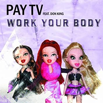 Work Your Body (Feat. Don King)