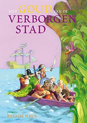Het goud van de verborgen stad (Ploegsma kinder- & jeugdboeken) (Dutch Edition)