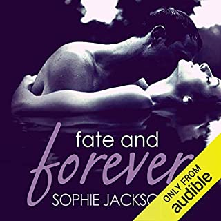 Fate and Forever                   By:                                                                                                                                 Sophie Jackson                               Narrated by:                                                                                                                                 Siri Steinmo                      Length: 2 hrs and 11 mins     Not rated yet     Overall 0.0