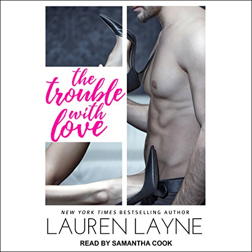 The Trouble With Love audiobook cover art