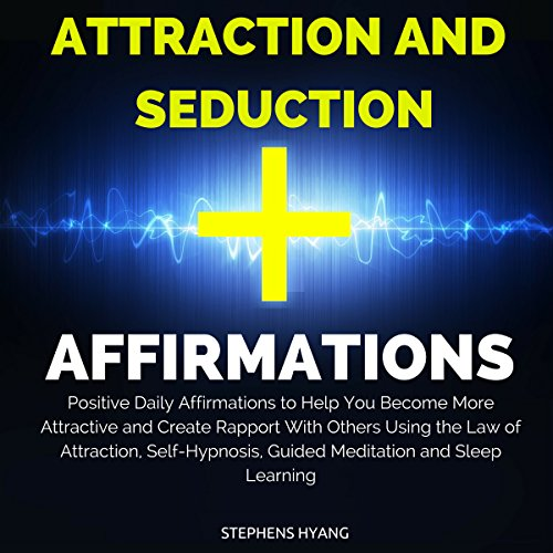 Attraction and Seduction Affirmations audiobook cover art
