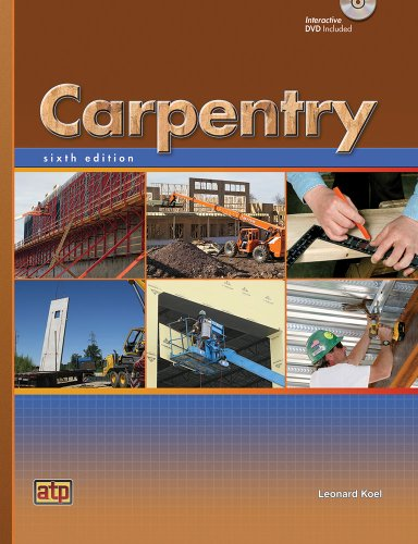 Compare Textbook Prices for Carpentry 6th Edition ISBN 9780826908094 by Leonard Koel