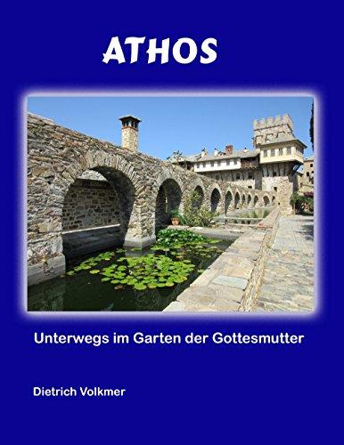Athos: Unterwegs im Garten der Gottesmutter