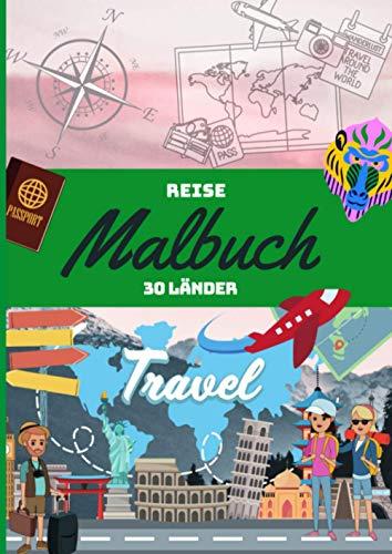 Reise Malbuch 30 Länder: Entdecke 30 Länder in diesem Malbuch | liebevoll gestaltete Zeichnungen zum ausmalen | Malbuch für Jugendliche und Erwachsene ... die Welt | Größe ca. DIN A4 | 30 Ausmalbilder