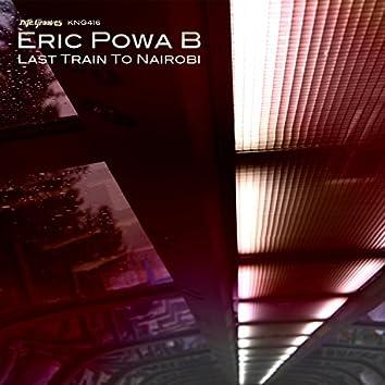 Last Train To Nairobi EP