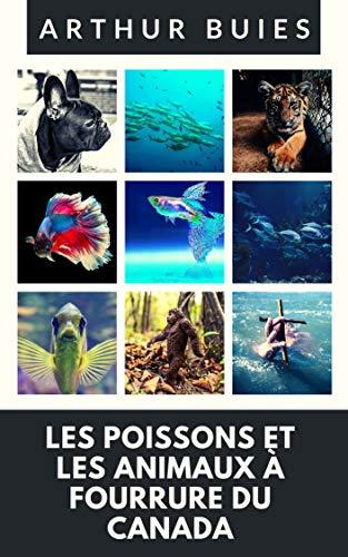 Les Poissons et les Animaux à fourrure du Canada PDF Books