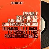 Telemann, C. P. E. Bach, J. F. Fasch & J. J. Fux: Pièces orchestrales (Mono Version)