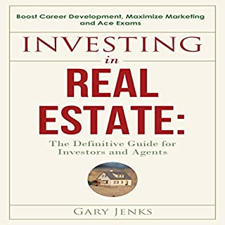 Investing in Real Estate: The Definitive Guide for Investors and Agents audiobook cover art