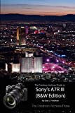 The Friedman Archives Guide to Sony's A7R III (B&W Edition)