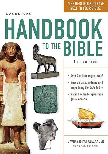Zondervan Handbook to the Bible: Fifth Edition