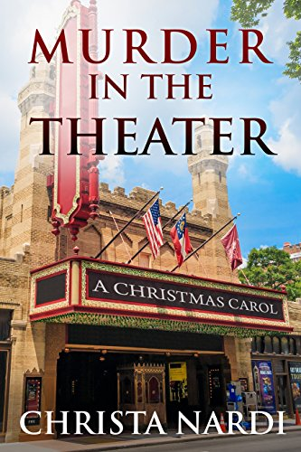 Book: Murder in the Theater (Cold Creek Mysteries Book 4) by Christa Nardi