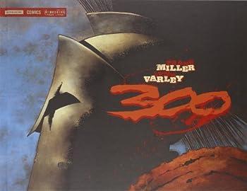 Frank Miller 300 by Frank Miller  2014-01-01