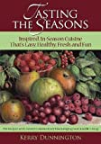 Tasting the Season by Kerry Dunnington