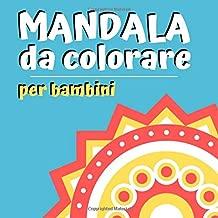 Mandala da colorare per bambini (Italian Edition)