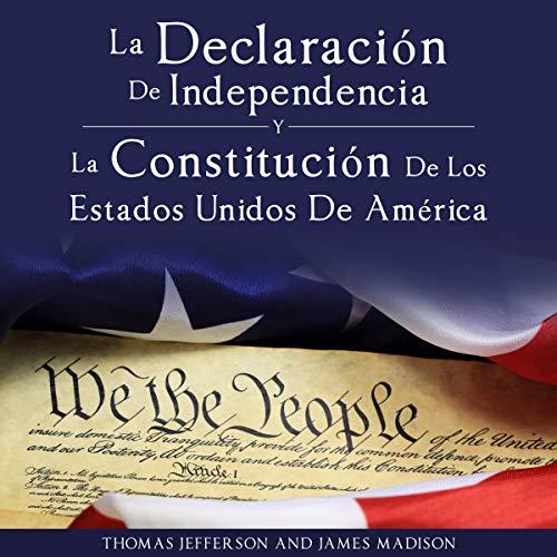 Declaracion de Independencia y Constitucion de los Estados Unidos de America [Declaration of Independence and Constitution of the United States of America] cover art