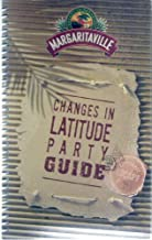 MAGARITAVILLE CHANGES IN LATITUDE PARTY GUIDE