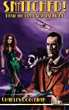 Snatched!: A Kate and Craig Suspense Story
