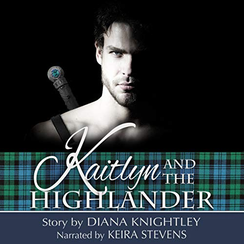 Kaitlyn and the Highlander cover art