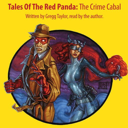 Tales of the Red Panda: The Crime Cabal audiobook cover art