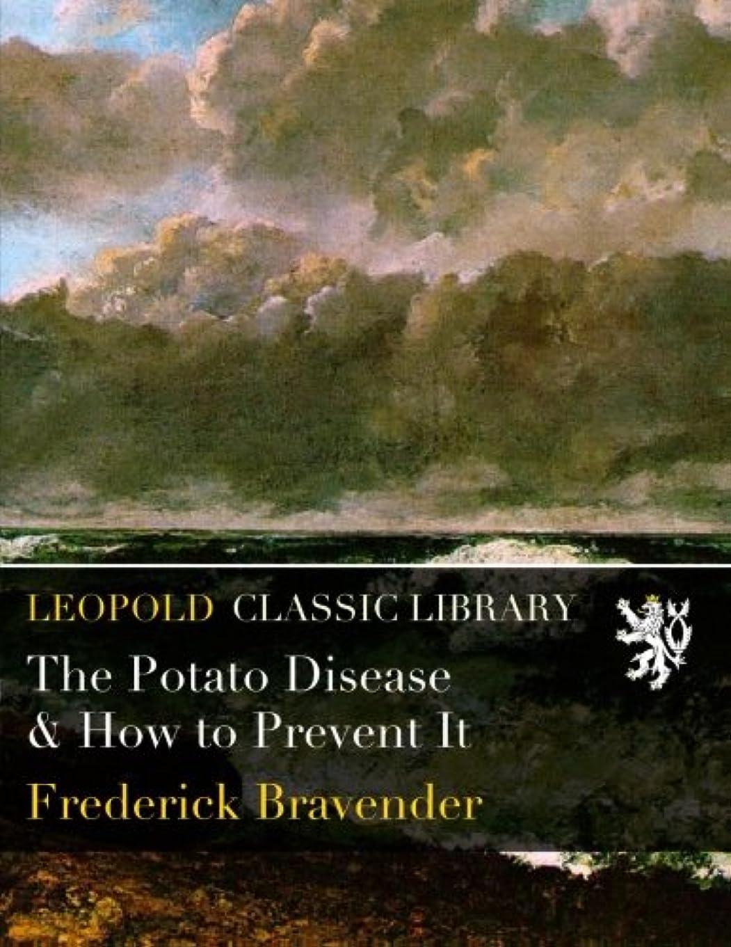 血魔術艶The Potato Disease & How to Prevent It