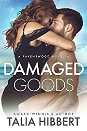 Damaged Goods: A Small Town Romance (Ravenswood)